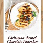 Christmas Themed Chocolate Pancakes